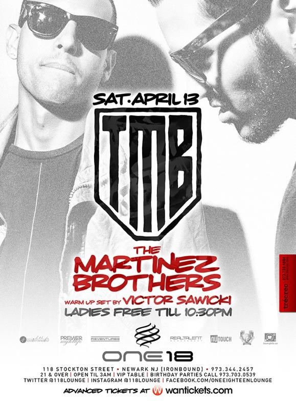The Martinez Brothers live at 118 Lounge in NJ. Saturday April 13th 2013